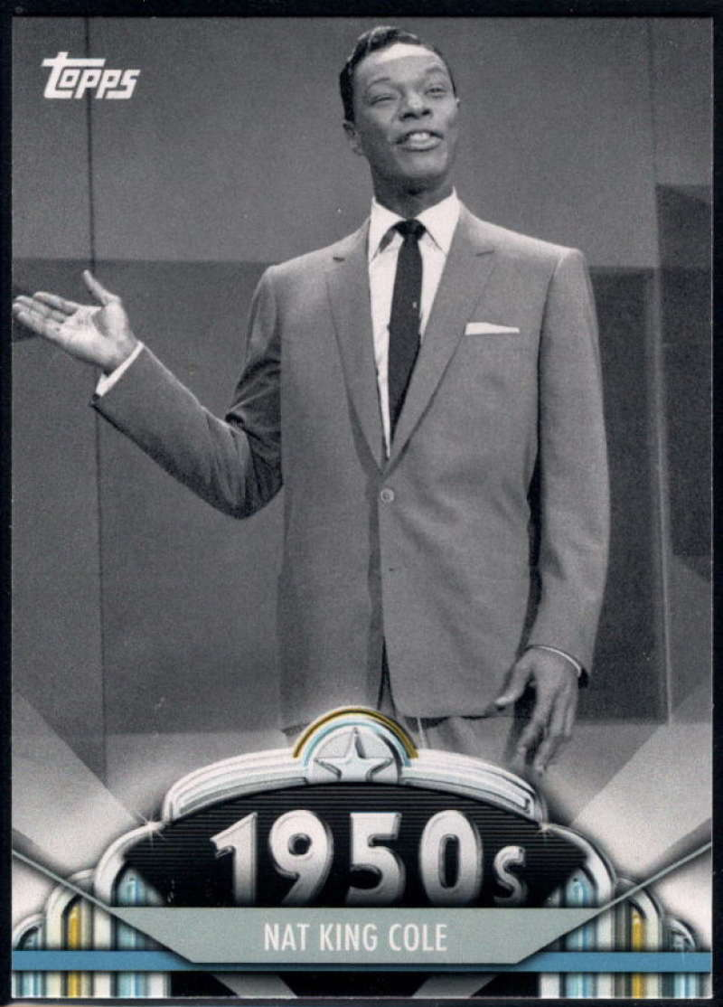 2011 Topps American Pie #57 Nat King Cole NM-MT+