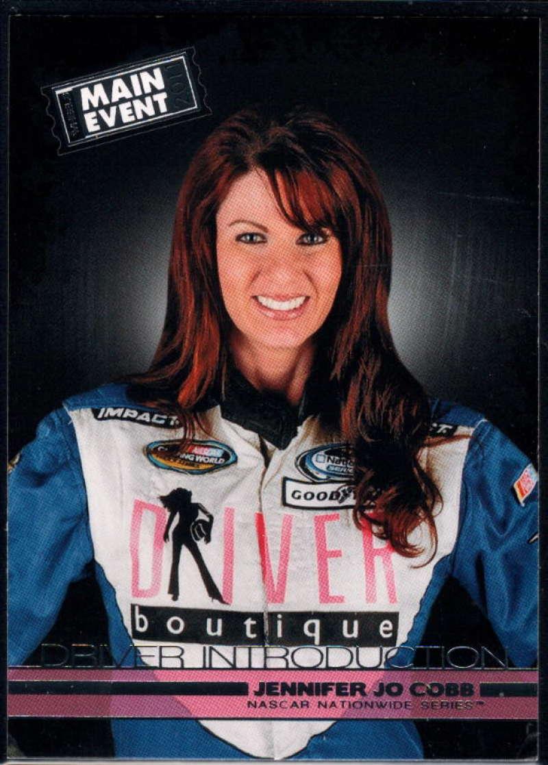 2011 Wheels Main Event #40 Jennifer Jo Cobb NM-MT+ RC