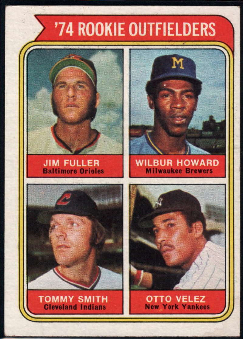 1974 Topps #606 Jim Fuller/Wilbur Howard/Tommy Smith/Otto Velez Rookie Outfielders EX/NM RC