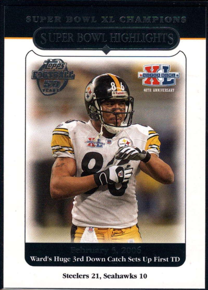 2006 Topps Super Bowl XL Champions #50 Hines Ward NM-MT+