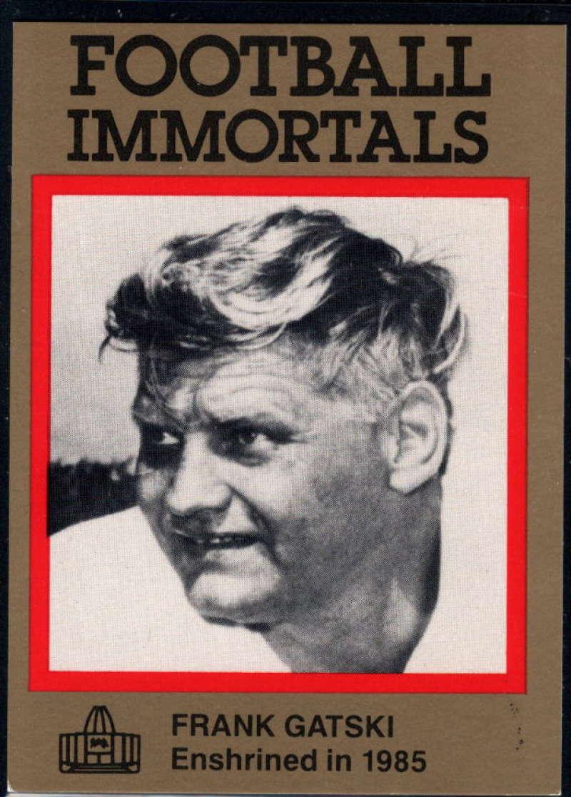 1985-88 Football Immortals #3 Frank Gatski NM Near Mint