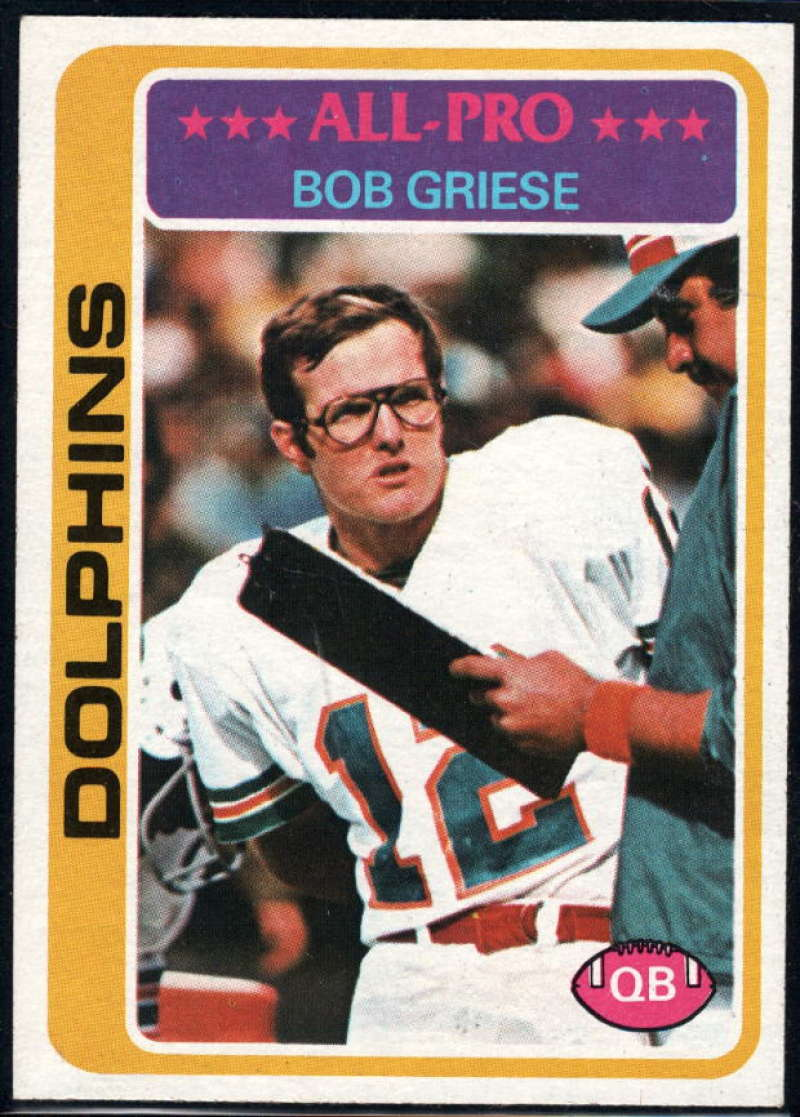 1978 Topps #120 Bob Griese NM Near Mint Miami Dolphins