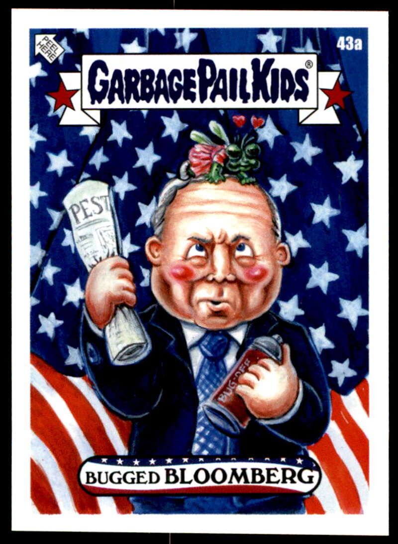 2020 Topps Garbage Pail Kids disg-Race to the White House #43A Bugged Bloomberg NM-MT+