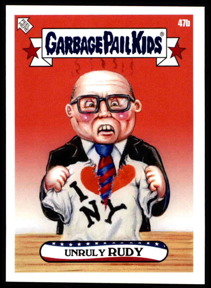 2020 Topps Garbage Pail Kids disg-Race to the White House #47B Unruly RUDY NM-MT+