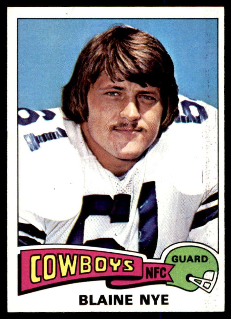 1975 Topps #512 Blaine Nye NM Near Mint Dallas Cowboys