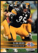 2006 Upper Deck Super Bowl Champions Steelers #17 Dan Kreider NM-MT+